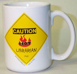 caution_hotlibrarian.jpg